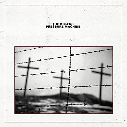 The Killers/Pressure Machine