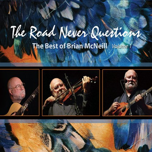 Brian Mcneill Road Never Questions