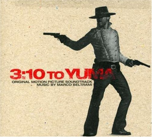 3 10 To Yuma Soundtrack Music By Marco Beltrami