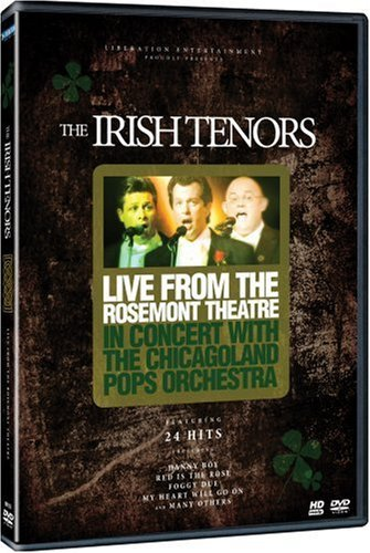 Irish Tenors Live From The Rosemont Theatre