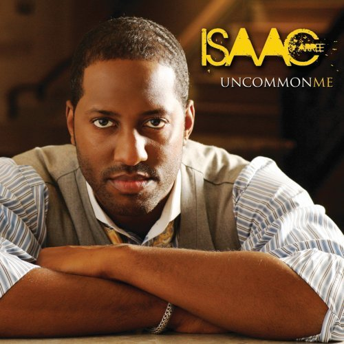 Isaac Carree Uncommon Me