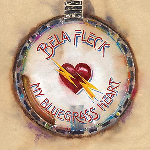 Béla Fleck/My Bluegrass Heart