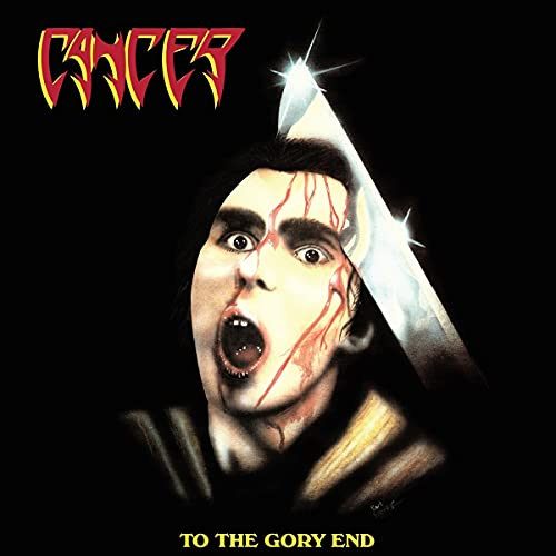 Cancer/To The Gory End@2 CD