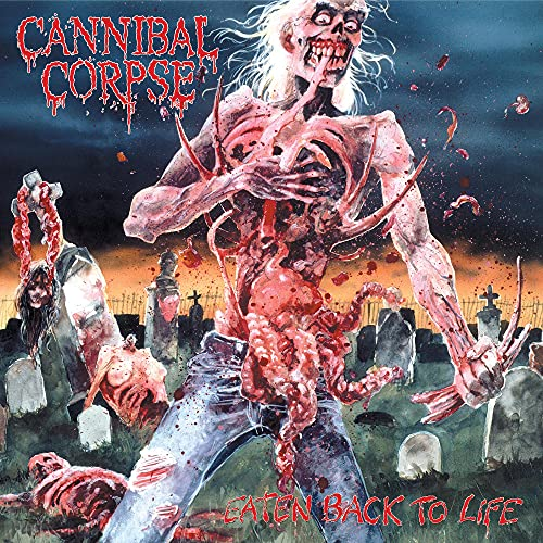 Cannibal Corpse/Eaten Back To Life