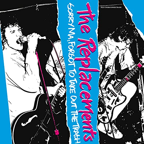 Replacements/Sorry Ma, Forgot To Take Out The Trash (Deluxe Edition)(4CD/1LP)