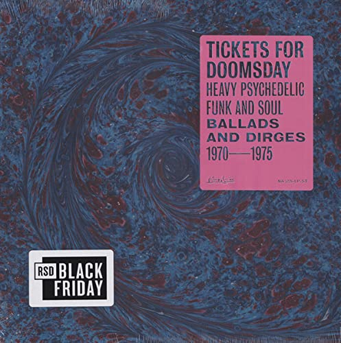 Tickets For Doomsday/Heavy Psychedelic Funk, Soul, Ballads & Dirges 1970-1975