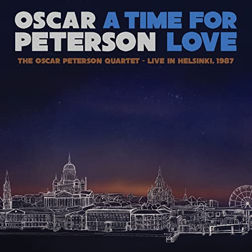 Oscar Peterson/A Time For Love- The Oscar Peterson Quartet-Live In Helsinki, 1987 (Translucent Blue Vinyl)@3LP 180G@RSD Black Friday Exclusive/Ltd. 2500