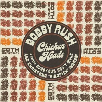 Bobby Rush/Chicken Heads 50th Anniversary@RSD Black Friday Exclusive/Ltd. 2000