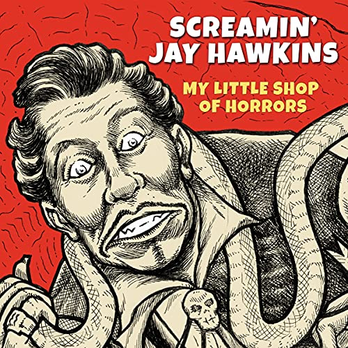 Screamin' Jay Hawkins/My Little Shop Of Horrors@RSD Black Friday Exclusive/Ltd. 1300