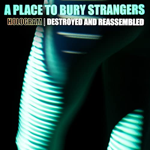 A Place To Bury Strangers/Hologram - Destroyed & Reassembled (Remix Album) (White Vinyl)@RSD Black Friday Exclusive/Ltd. 1100 USA