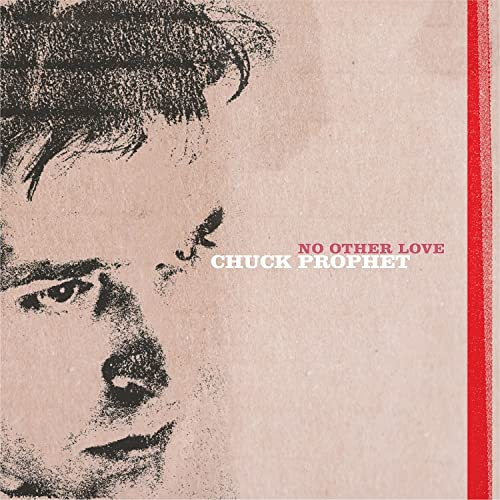 Chuck Prophet/No Other Love (Red Splatter Vinyl)@RSD Black Friday Exclusive/Ltd. 2300 USA