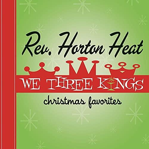 The Reverend Horton Heat/We Three Kings (Red Vinyl)@RSD Black Friday Exclusive/Ltd. 1175 USA