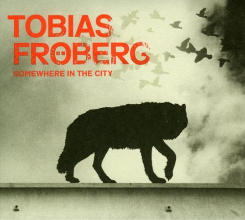 Tobias Froberg Somewhere In The City