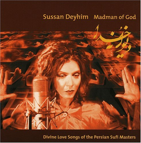 Sussan Deyhim Madman Of God