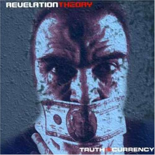 Revelation Theory Truth Is Currency Clean Version