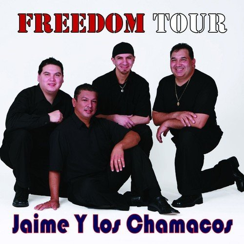 jaime-y-los-chamacos-freedom-tour-2008