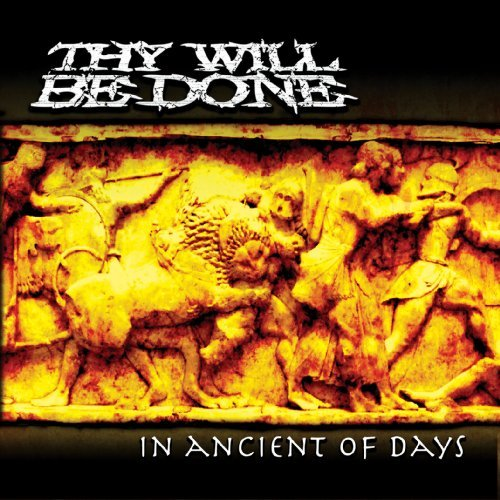 Thy Will Be Done In Ancient Of Days