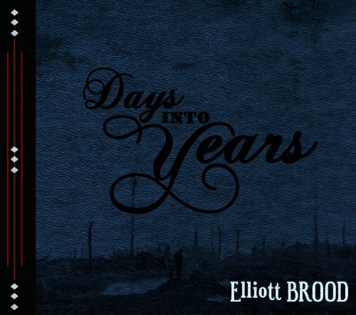 Elliott Brood Days Into Years Lmtd Ed.