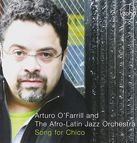 Arturo & The Afro La O'farrill Song For Chico