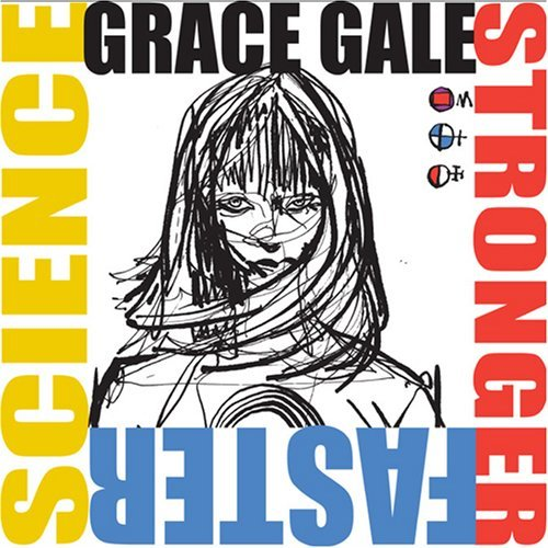 Grace Gale Stronger Faster Science