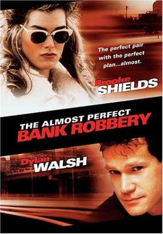 Almost Perfect Bank Robbery Shields Walsh Clr Nr