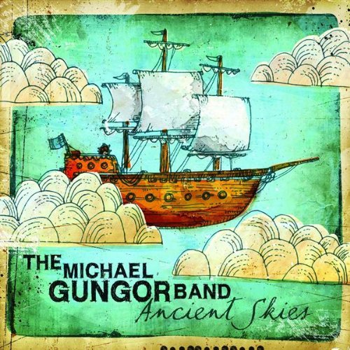 Michael Gungor Band Ancient Skies