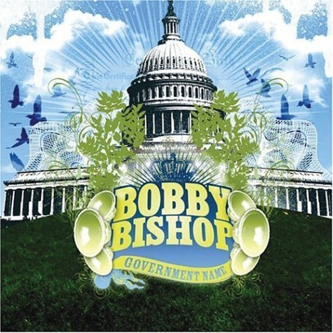 Bobby Bishop Government Name