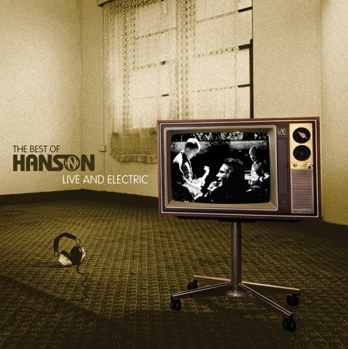 Hanson Best Of Hanson Live & Electric