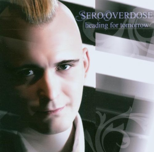 serooverdose-heading-for-tomorrow