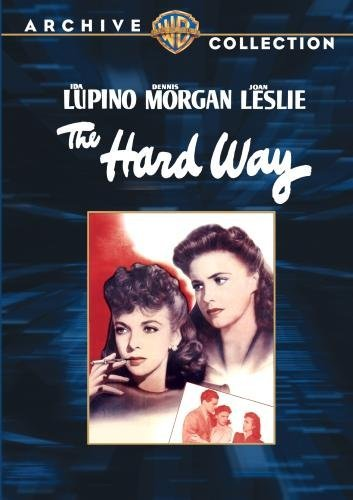 Hard Way Lupino Morgan Leslie DVD Mod This Item Is Made On Demand Could Take 2 3 Weeks For Delivery
