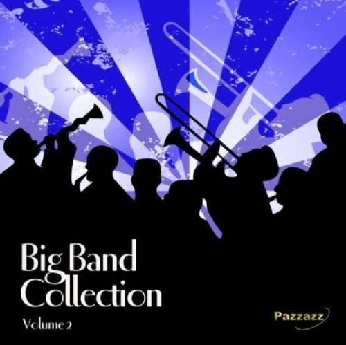 Big Band Collection Vol. 2 Big Band Collection