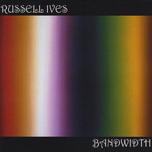 Russell Ives Bandwidth
