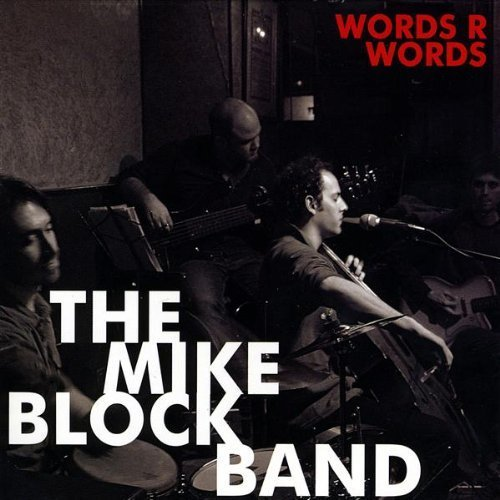 Mike Block Band Words R Words