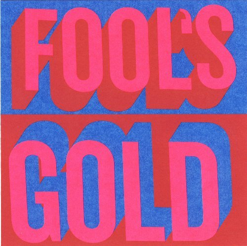 Fool's Gold Fool's Gold