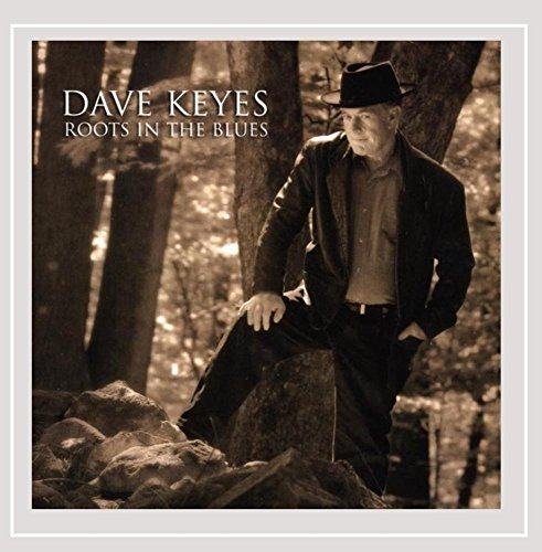 Dave Keyes Roots In The Blues