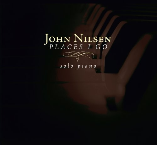 John Nilsen Places I Go