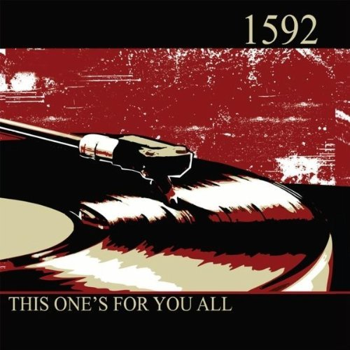 1592 This One's For You All