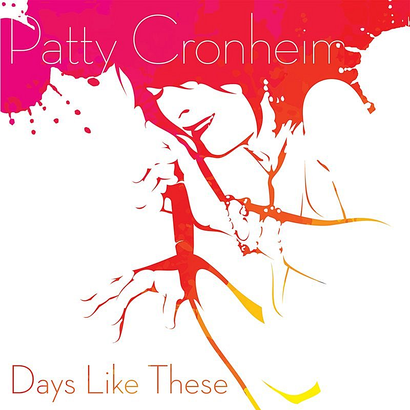 Patty Cronheim Days Like These