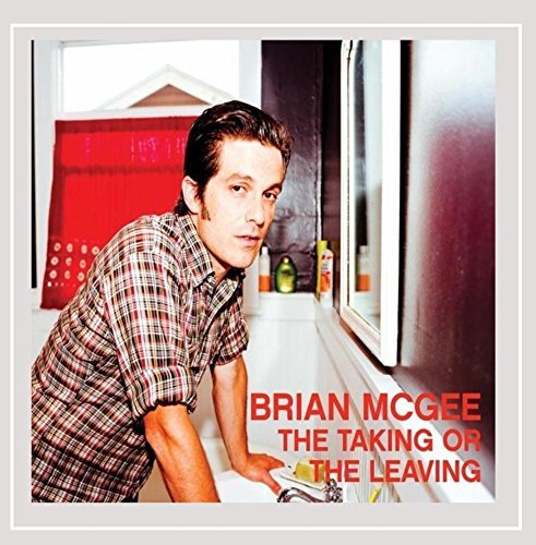 Brian Mcgee Taking Or The Leaving