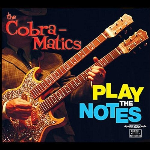 Cobra Matics Play The Notes