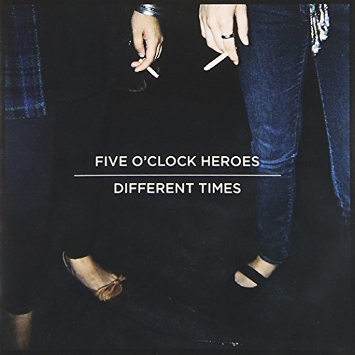 Five O Clock Heroes Different Times
