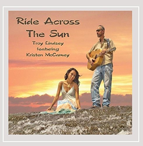 Troy Lindsey Ride Across The Sun