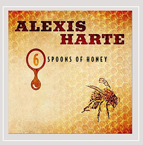 Alexis Harte 6 Spoons Of Honey