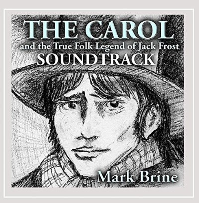 Carol & The True Legend Of Jac Soundtrack