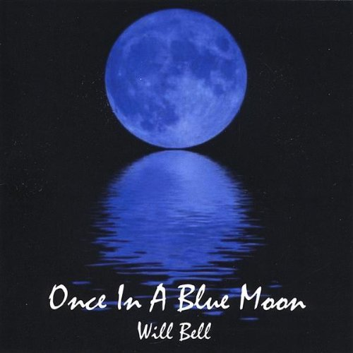 will-bell-once-in-a-blue-moon