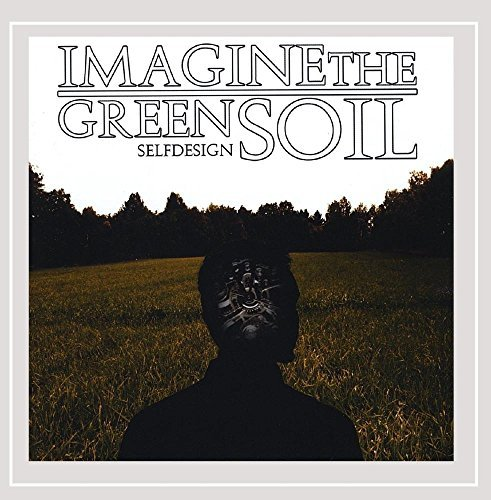 Imagine The Green Soil Self Design