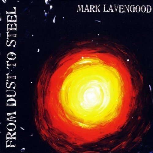 mark-lavengood-from-dust-to-steel