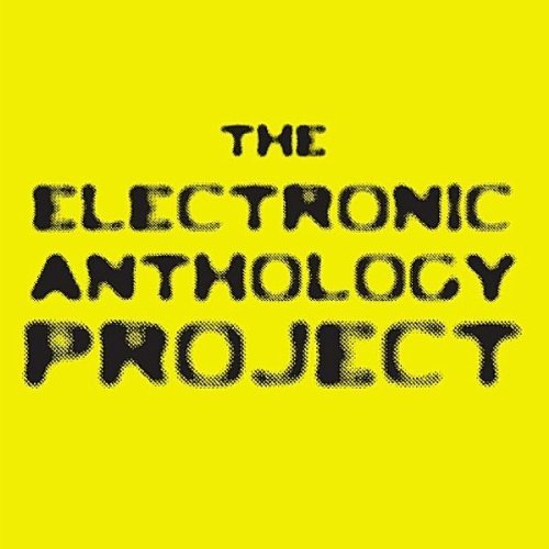 Electronic Anthology Project Electronic Anthology Project