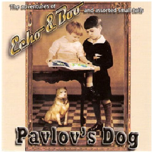 Pavlov's Dog Echo & Boo