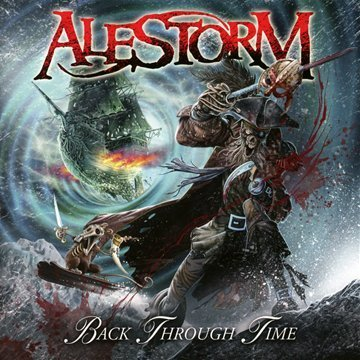 Alestorm Back Through Time